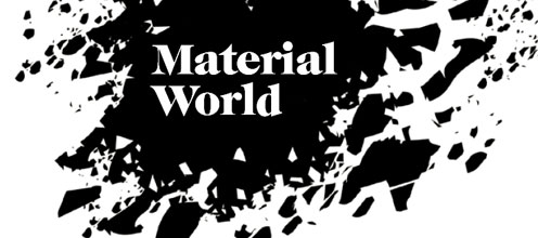 Material World - From materials to new architecture