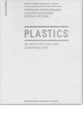 Plastic - In architecture and construction